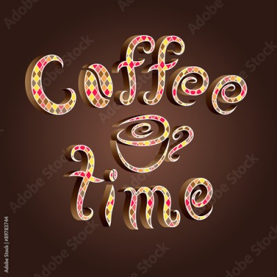 Plakat vector coffee time lettering decorated with romb pattern