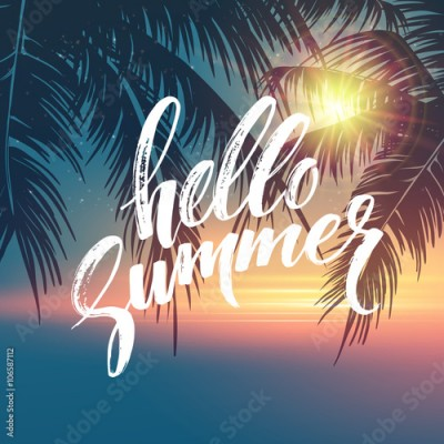 Plakat Hello summer  background. Tropical palm leaves pattern, handwriting lettering. Palm Tree branches. Tropic paradise backdrop. Vector illustration
