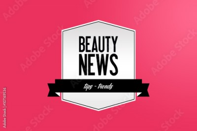 Obraz Beauty-News - Cosmetic - Tips - Beauty - Fashion - News - Modern design - Cosmetic - Marketing