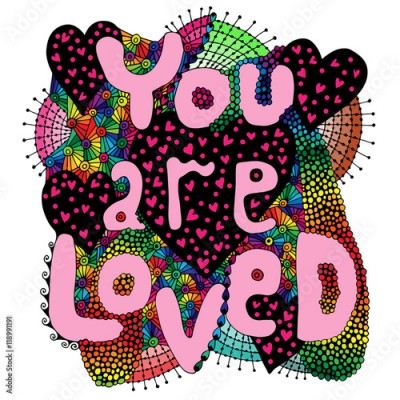 Plakat Colorful abstract vector word lettering You are loved